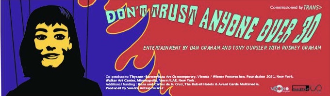 Don´t Trust Anyone Over Thirty: Entertainment by Dan Graham and Friends